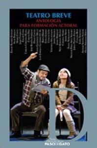 Teatro breve: antología para la formación actoral