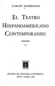 El teatro hispanoamericano contemporáneo : antología II