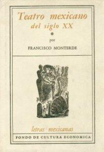 Teatro mexicano del siglo XX, I