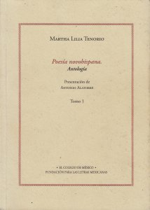 Poesía novohispana. Antología. Tomo I