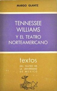 Tennessee Williams y el teatro norteamericano