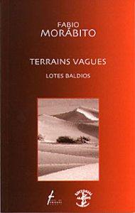 Terrains vagues/ Lotes baldíos