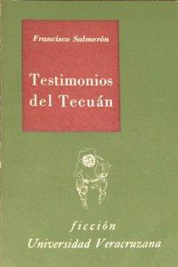 Testimonios del Tecuán