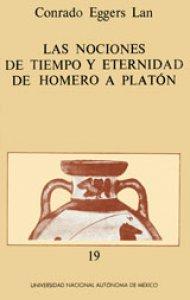 Las nociones del tiempo y eternidad, de Homero a Platón