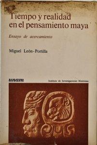 Tiempo y realidad en el pensamiento maya : ensayo de acercamiento