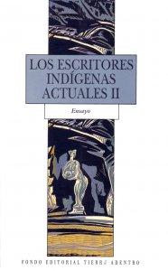 Los escritores indígenas actuales II