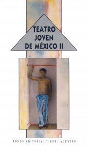 Teatro joven de México II
