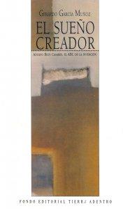 El sueño creador: Adolfo Bioy Casares. El abc de la invención