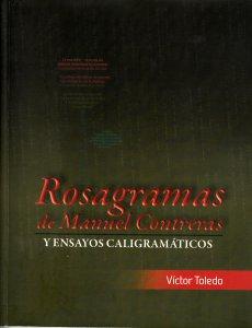 Rosagramas de Manuel Contreras y ensayos caligramáticos