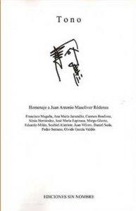Tono. Homenaje a Juan Antonio Masoliver