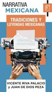 Tradiciones y leyendas mexicanas