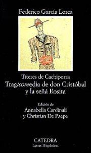 Tragicomedia de don Cristóbal y la señá Rosita : títeres de Cachiporra
