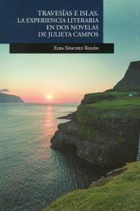 Travesías e islas : la experiencia literaria en dos novelas de Julieta Campos