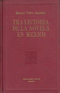 Trayectoria de la novela en México