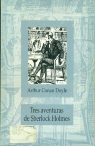 Tres aventuras de Sherlock Holmes