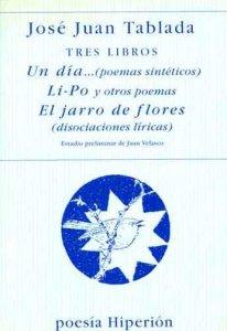 José Juan Tablada. Tres libros