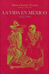 La vida en México (1812-1910)