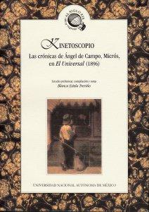 Kinetoscopio. Las crónicas de Ángel de Campo, Micrós, en El Universal