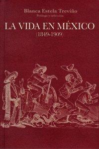 La vida en México (1849-1909)