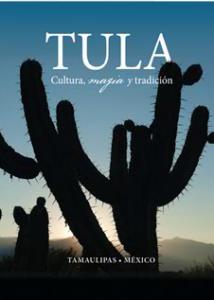 Tula. Cultura, magia y tradición