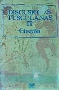 Discusiones tusculanas II