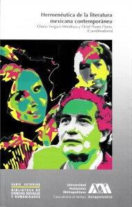 Hermenéutica de la literatura mexicana contemporánea