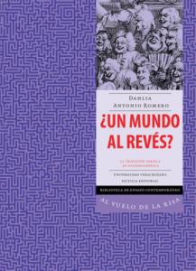 ¿Un mundo al revés? : la tradición fársica en hispanoamérica