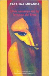 Una naranja en la lengua de Eros