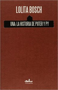 Una : la historia de Piiter y Py