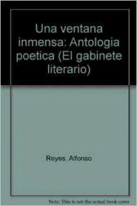 Una ventana inmensa: Antología poética