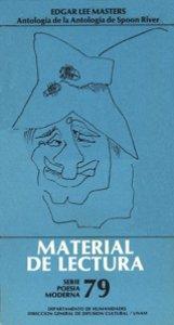 Edgar Lee Masters : antología de la antología de Spoon River