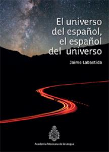 El universo del español, el español del universo