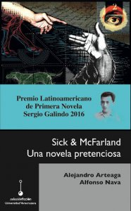 Sick y McFarland : una novela pretenciosa