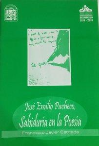 José Emilio Pacheco, sabiduría en la poesía