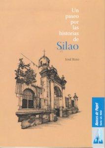 Un paseo por las historias de Silao