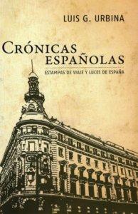 Crónicas españolas : estampas de viaje y luces de España