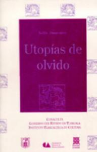 Utopías de olvido