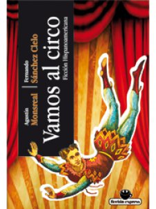 Vamos al circo : minificción hispanoamericana