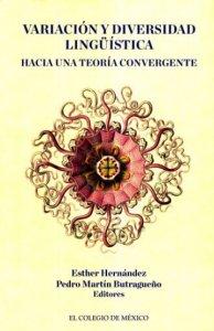 Variación y diversidad lingüística. Hacia una teoría convergente
