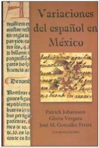Variaciones del español en México