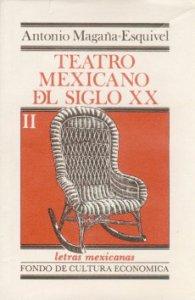 Teatro mexicano del siglo XX, II