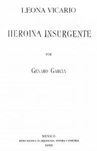 Leona Vicario : heroína insurgente