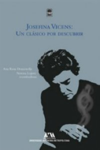 Josefina Vicens : un clásico por descubrir