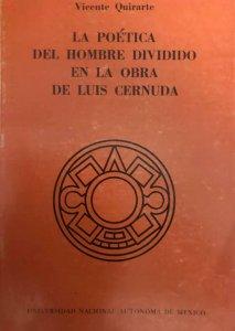 La poética del hombre dividido en la obra de Luis Cernuda