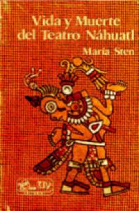 Vida y muerte del teatro náhuatl