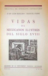 Vidas de mexicanos ilustres del siglo XVIII