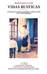 Vidas rústicas : antología de cuentos y artículos de costumbres