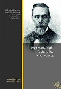 José María Vigil : a cien años de su muerte