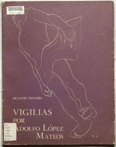 Vigilias por Adolfo López Mateos