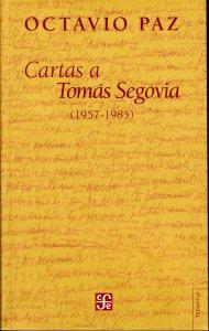 Cartas a Tomás Segovia 1957-1985